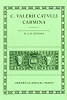 Carmina (Oxford Classical Texts)