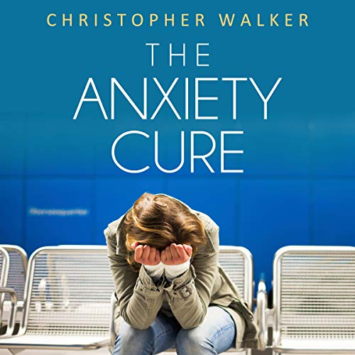 Couverture de The Anxiety Cure: The Anxiety relief pocket handbook