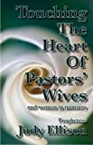 Touching The Heart Of Pastors' Wives
