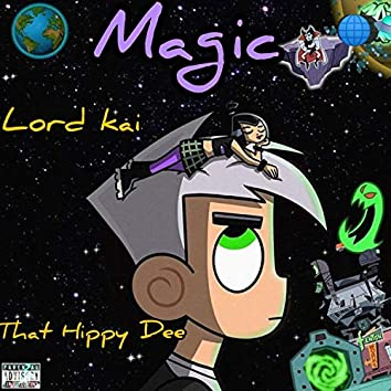 Magic (feat. ThatHippyDee)