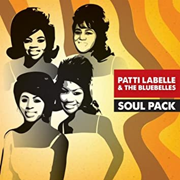 Soul Pack - Patti Labelle & The Bluebelles - EP