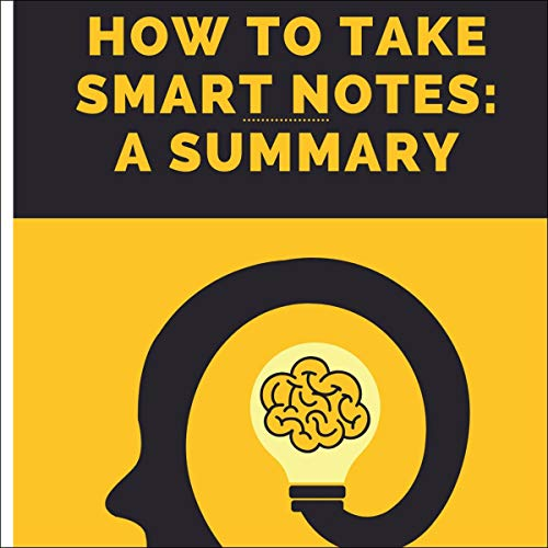 Couverture de How to Take Smart Notes Summary
