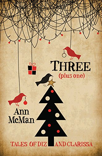 Three: (Plus One) (Tales of Diz and Clarissa) (English Edition)