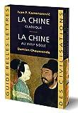 Coffret Chine - La Chine classique / La Chine au XVIIIe siècle