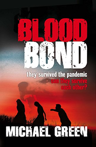 Blood Bond: they survived the pandemic can they survive each other? (The Blood Line Trilogy Book 2) by [Michael Green]