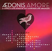 Amore-a Capella Love Songs By Gay Composers & Arra