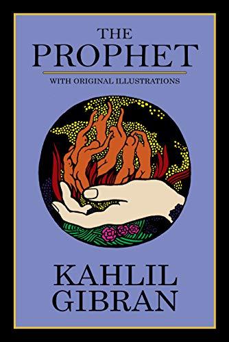 The Prophet With Original Illustrations Kindle Edition By Gibran Kahlil Gibran Kahlil Religion Spirituality Kindle Ebooks Amazon Com