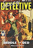 Spicy Detective Stories - 11/42: Adventure House Presents: