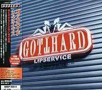 Lipservice by Gotthard (2006-06-22)