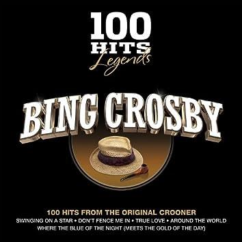 100 Hits Legends - Bing Crosby
