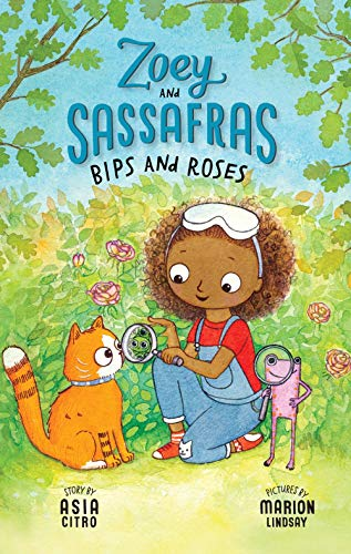 Bips and Roses: Zoey and Sassafras #8