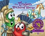 The Trojan Rocking Horse - VeggieTales Mission Possible Adventure Series #6: Personalized for Deianira (Boy)