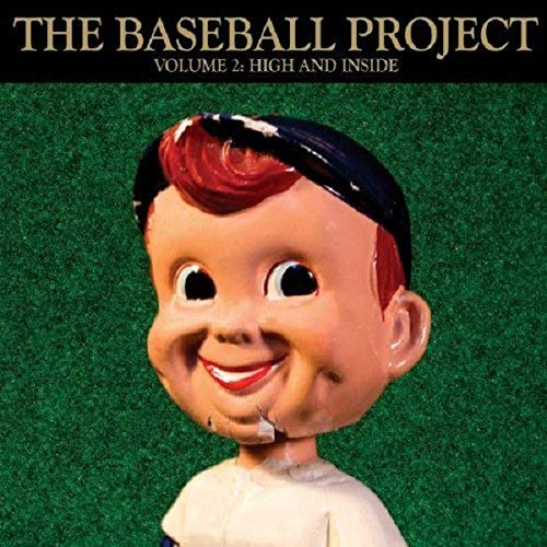 Vol 2: High & Inside by Baseball Project (2011-03-01)