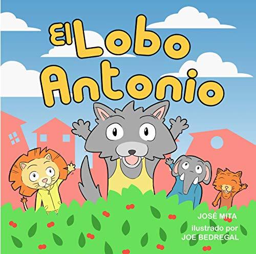Portada del libro El lobo Antonio de Jose Mita