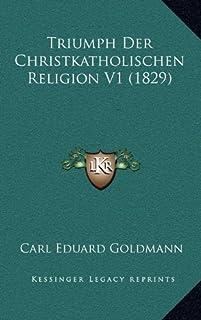 Triumph Der Christkatholischen Religion V1 (1829)