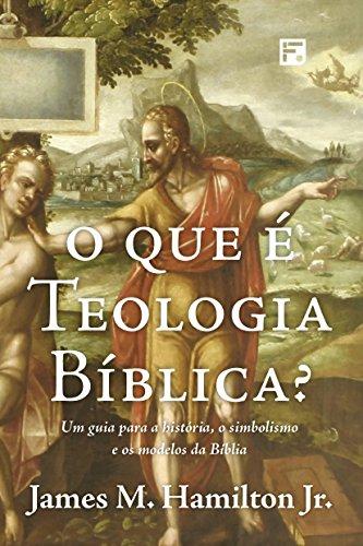 O que é teologia bíblica?.