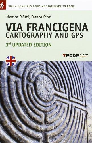 Via Francigena. Cartography 1:30.000 and GPS (Guide. Percorsi)
