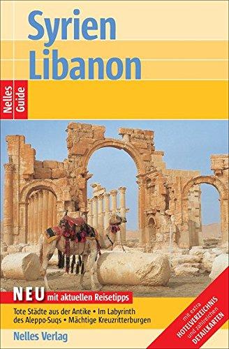Nelles Guide Syrien - Libanon (Reiseführer)