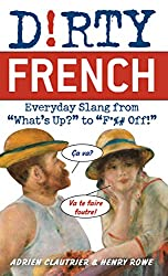 Learn french shut up and go to sound trs franais you need to either live among the french and pick up their body language and daily cuss words or buy one of these slang filled fandeluxe Gallery