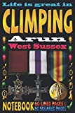 Life is great in Climping Arun West Sussex: Notebook | 120 pages - 60 Lined pages + 60 Squared pages | White Paper | 9x6 inches | Ideal for Notebook | Journal | Todos | Diary | Composition book |