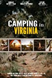 Camping in Virginia: Camping Log Book for Local Outdoor Adventure Seekers   Campsite and Campgrounds Logging Notebook for the Whole Family   Practical & Useful Tool for Travels