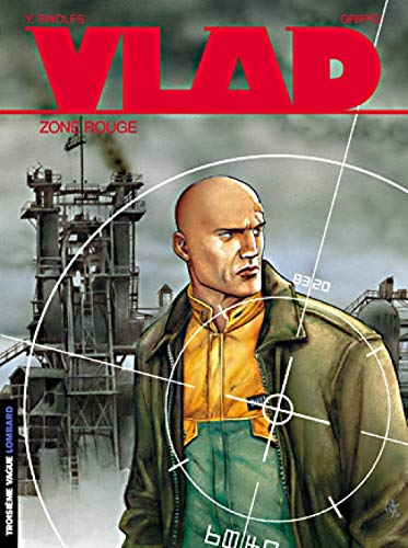 Vlad, tome 3 : Zone rouge