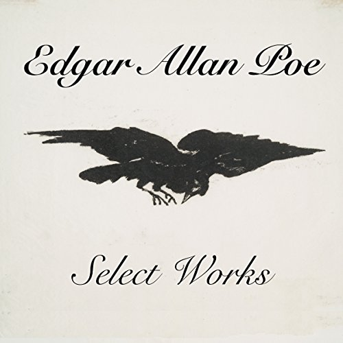 Select Works                   Written by:                                                                                                                                 Edgar Allan Poe                               Narrated by:                                                                                                                                 Jack Chekijian                      Length: 3 hrs and 11 mins     Not rated yet     Overall 0.0