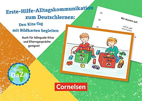 Deutsch lernen mit Fotokarten - Kita: Erste-Hilfe-Alltagskommunikation zum Deutschlernen: Den Kita-Tag mit Bildkarten begleiten: Auch für bilinguale Kitas und Elterngespräche geeignet. 30 Bildkarten