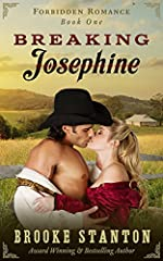 Breaking Josephine: A Steamy Western Romance (Forbidden Romance Book 1)