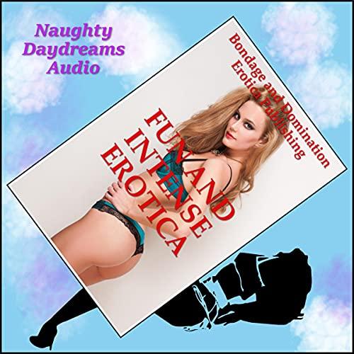 Fun and Intense Erotica cover art