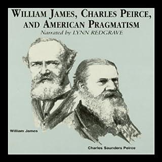 William James, Charles Peirce, and American Pragmatism cover art