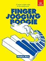 Finger Jogging Boogie: 17 pieces in lighter styles for the young pianist (Finger Jogging Boogie (ABRSM))