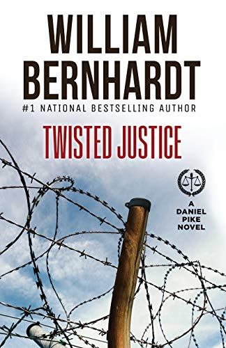 Twisted Justice (Daniel Pike Legal Thriller Series)