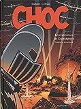 Choc - Tome 3 - Les Fantômes de Knightgrave (troisième partie) (Edition spéciale)