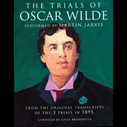 The Trials of Oscar Wilde audiobook cover art