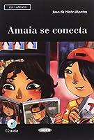 Leer y aprender: Amaia se conecta + CD + App + DeA LINK