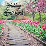 Wedding Guest Book: Tulip Garden Design - Guest Book for Memorial / Messages / Advice
