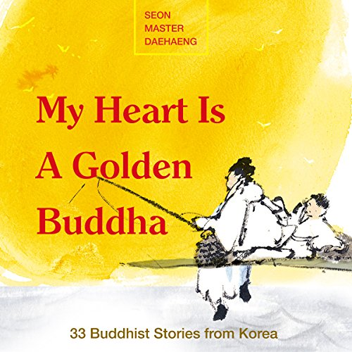 My Heart Is a Golden Buddha audiobook cover art