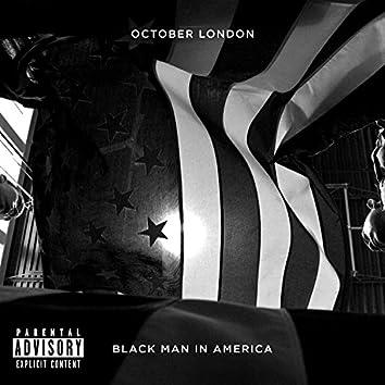 Black Man in America - Single