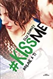 Inmune a ti (#KissMe 3)