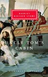 Uncle Tom's Cabin (Everyman's Library Classics S.)