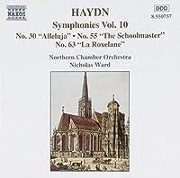 Haydn: Symphonies Vol. 10 - No. 30 Alleluja / No. 55 The Schoolmaster / No. 63 La Roxelane (1994-12-13)