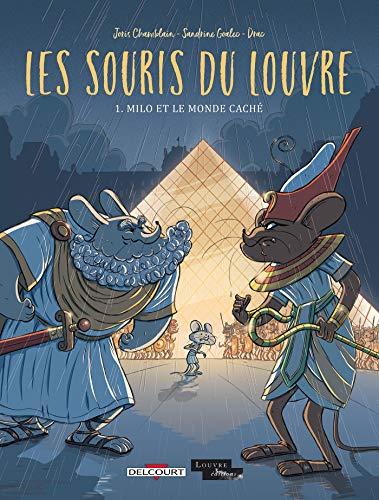 Les Souris du Louvre T01: Milo et le monde caché