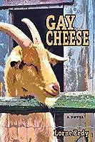 Gay Cheese