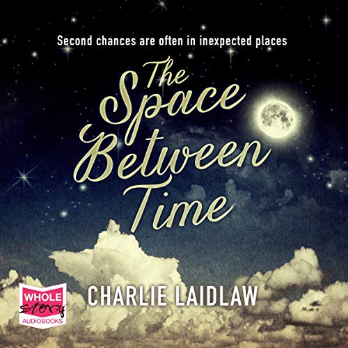 The Space Between Time                   By:                                                                                                                                 Charlie Laidlaw                               Narrated by:                                                                                                                                 Kate Okello                      Length: 14 hrs and 6 mins     Not rated yet     Overall 0.0
