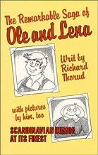 The Remarkable Saga of Ole and Lena