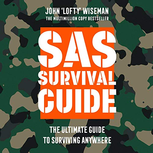 SAS Survival Guide: The Ultimate Guide to Surviving Anywhere audiobook cover art
