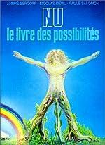 Nous le livre des possibilités d'André Bercoff
