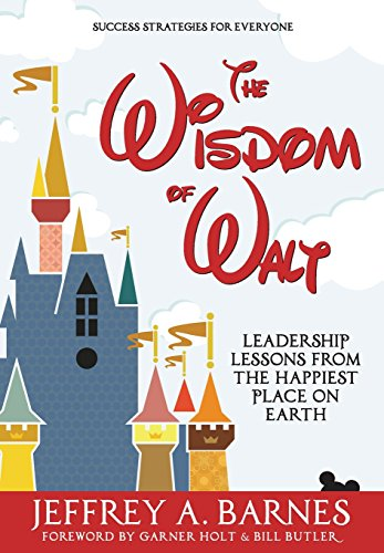 The Wisdom of Walt: Leadership L...