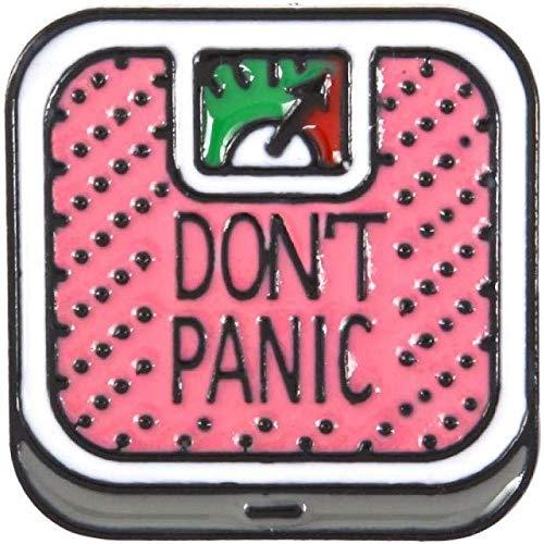 JXtong2 Broche Don T Panic Báscula de baño Bajar de Peso Fitness Rosa Esmalte Duro Broches de Dibujos Animados Pines de Solapa